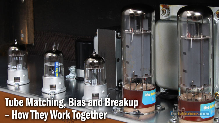 Tube Matching, Bias, and Breakup